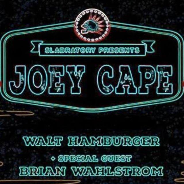 Slabratory Presents Joey Cape Walt Hamburger and Brian Wahlstrom athellip